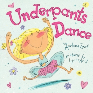 Lynne's cover illustration for UNDERPANTS DANCE